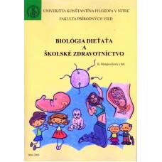 Biológia dieťaťa a školské zdravotníctvo